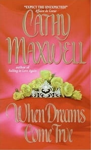 When Dreams Come True ebook by Cathy Maxwell