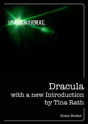 Dracula - With a New Introduction ebook by Bram Stoker,Tina Rath