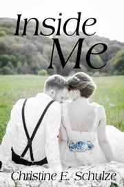 Inside Me ebook by Christine E. Schulze