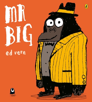 Mr Big ebook by Ed Vere
