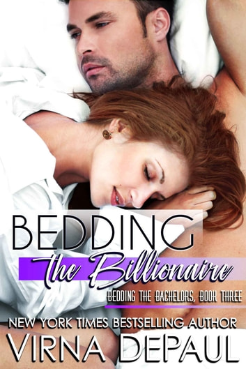 Bedding the Billionaire ebook by Virna DePaul