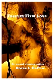 Forever First Love ebook by Doree L. DePew