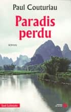 Paradis perdu eBook by Paul COUTURIAU