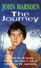The Journey ebook by John Marsden