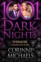 Evermore: A Salvation Series ebook by Corinne Michaels