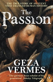 The Passion ebook by Geza Vermes