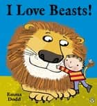 I Love Beasts! ebook by Emma Dodd