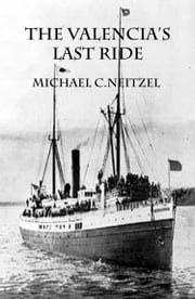 The Valencia's Last Ride ebook by Michael C. Neitzel