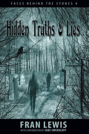 Hidden Truths & Lies ebook by Fran Lewis