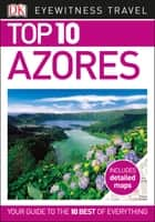 Top 10 Azores ebook by DK Travel