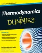 Thermodynamics For Dummies ebook by Mike Pauken