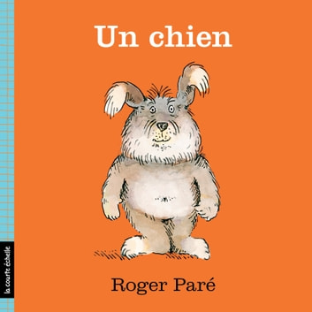 Un chien ebook by Roger Paré