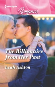 The Billionaire from Her Past ebook by Leah Ashton
