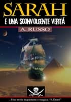 Sarah e una sconvolgente verità ebook by Anna Russo