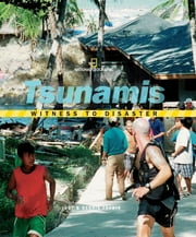 Witness to Disaster: Tsunamis ebook by Dennis Fradin,Judy Fradin