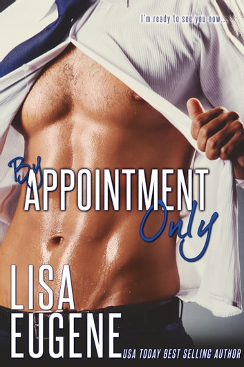 By Appointment Only ebook by Lisa Eugene