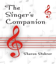 The Singer's Companion ebook by Sharon L. Stohrer