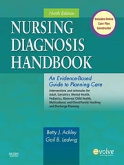 Nursing Diagnosis Handbook - An Evidence-Based Guide to Planning Care ebook by Betty J. Ackley,Gail B. Ladwig