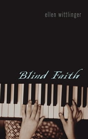 Blind Faith ebook by Ellen Wittlinger