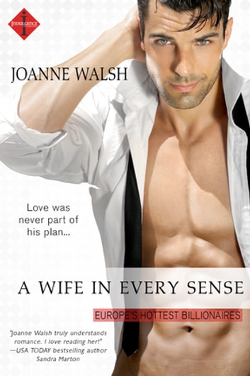 A Wife in Every Sense ebook by Joanne Walsh
