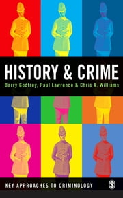 History and Crime ebook by Dr Barry S Godfrey,Dr Paul Lawrence,Chris A Williams