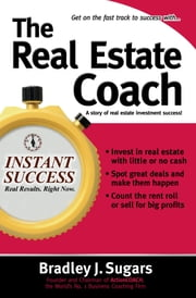 The Real Estate Coach ebook by Bradley Sugars