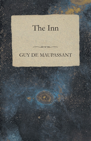 The Inn ebook by Guy de Mauspassant