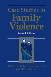Case Studies in Family Violence ebook by