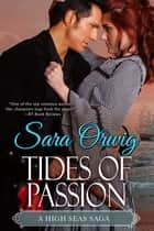 Tides of Passion ebook by Sara Orwig