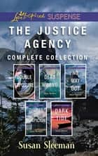 The Justice Agency Complete Collection ebook by Susan Sleeman
