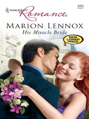 His Miracle Bride ebook by Marion Lennox