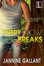 Every Vow She Breaks 電子書籍 by Jannine Gallant