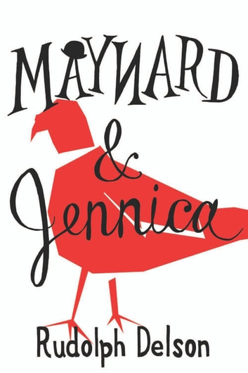 Maynard and Jennica ebook by Rudolph Delson