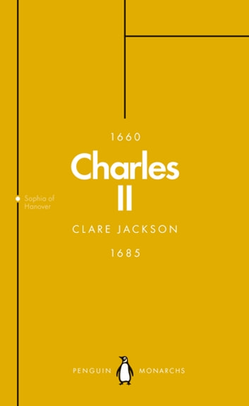 Charles II (Penguin Monarchs) - The Star King ebook by Clare Jackson