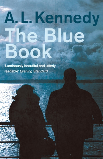 The Blue Book ebook by A.L. Kennedy