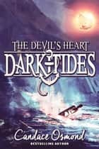 The Devil's Heart ebook by Candace Osmond