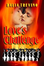 Love's Challenge ebook by Dalia Trevino