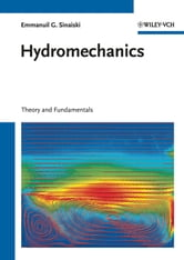 Hydromechanics - Theory and Fundamentals ebook by Emmanuil G. Sinaiski