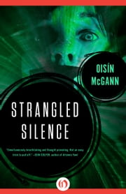 Strangled Silence ebook by Oisín McGann