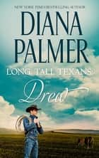 Long, Tall Texans - Drew (novella) - Drew (novella) ebook by Diana Palmer