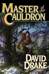 Master of the Cauldron ebook by David Drake