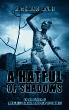 A Hatful of Shadows ebook by