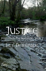 Justice - Book I ebook by Lily Dewaruile