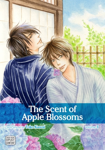 The Scent of Apple Blossoms, Vol. 3 (Yaoi Manga) ebook by Toko Kawai