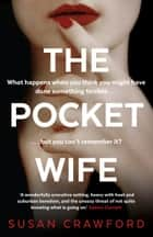 The Pocket Wife ebook by Susan Crawford