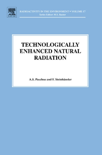 TENR - Technologically Enhanced Natural Radiation ebook by Anselmo Salles Paschoa,F. Steinhausler