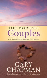 Life Promises for Couples - God's promises for you and your spouse ebook by Gary Chapman