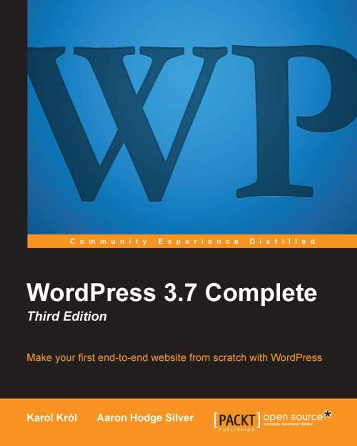 WordPress 3.7 Complete - Third Edition eBook by Karol Król - 9781782162414  | Rakuten Kobo