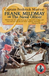 Frank Mildmay or the Naval Officer ebook by Marryat, Captain Frederick