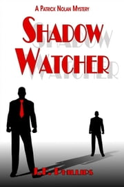 Shadow Watcher ebook by J.F. Phillips